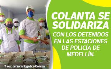 La Cooperativa Colanta se solidarizó hoy con las personas privadas de la libertad y que permanecen en las diversas estaciones de Policía de Medellín.
