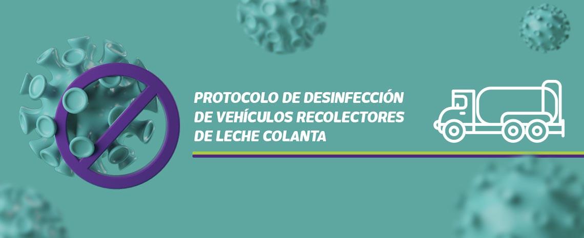 Protocolo de desinfección de vehículos recolectores de leche Colanta