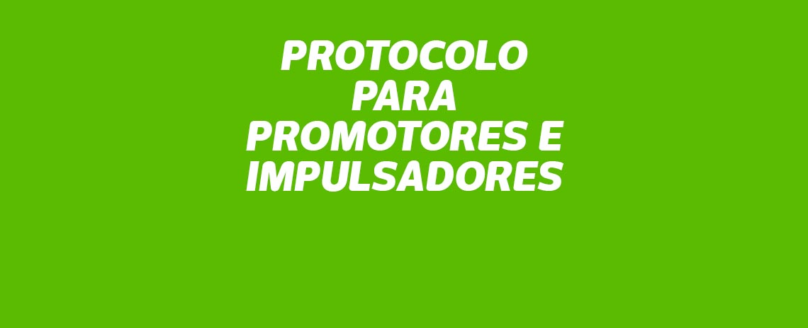 Protocolo para promotores e impulsadores