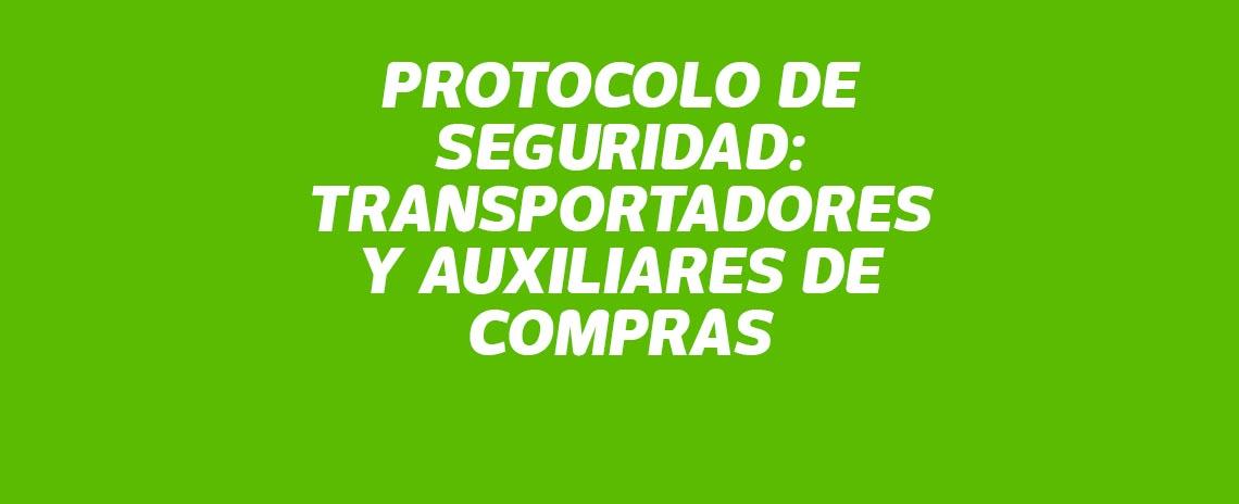 Protocolo de seguridad: transportador y auxiliar de compras