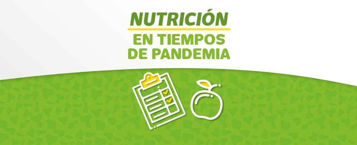 Nutrición en tiempos de pandemia