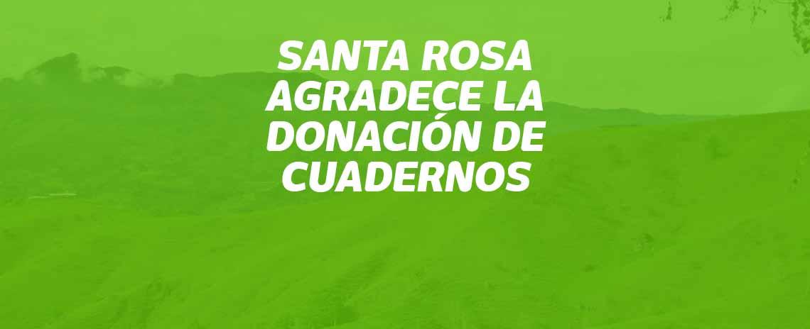 Santa Rosa agradece la donaciónde cuadernos